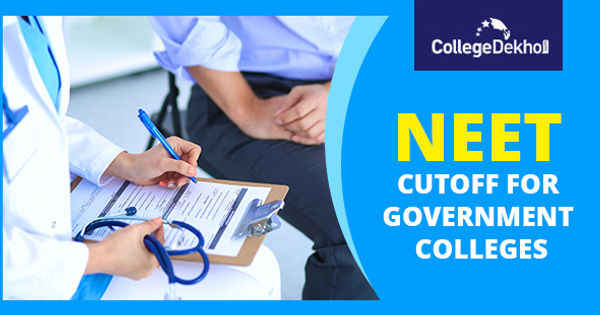 NEET 2020 Cutoff for Government Colleges