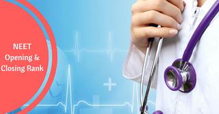 Top 20 Medical Colleges: Estimated NEET 2018 Cutoff, Opening & Closing Ranks