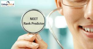 NEET 2018 Rank Predictor: Estimate Your Score Now