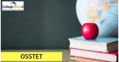 OSSTET 2019: Exam Date, Apply Online, Application Form (OUT), Eligibility, Syllabus, Pattern