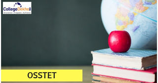 OSSTET 2018 - Exam Result (Announced), Answer Sheet, Selection Process, Dates, Syllabus