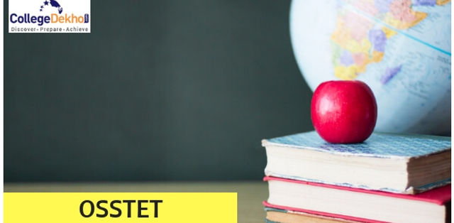 OSSTET 2019-20: Exam Date, Application Form, Eligibility, Syllabus, Apply Online