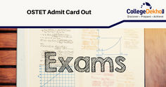 OSSTET 2019: Exam Result Date, Answer Key (OUT), Selection Process, Syllabus, Pattern