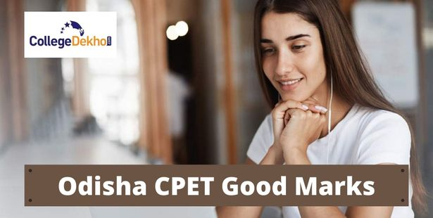 What is a Good Score in Odisha CPET 2021?