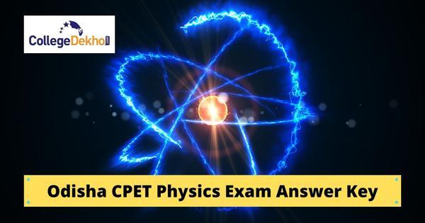 Odisha CPET Physics Exam Answer Key 2020