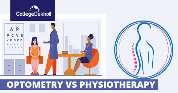 Differences Between Optometry and Physiotherapy