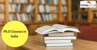 List of Ph.D Courses in India - Top Ph.D Courses, Admission Process, Fees