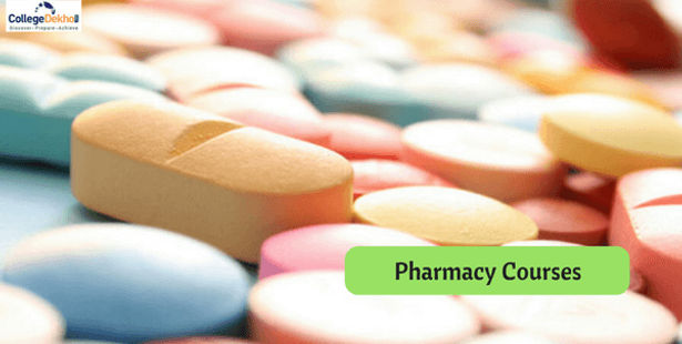 List of Pharmacy Courses After 12th - Admission Process, Fees