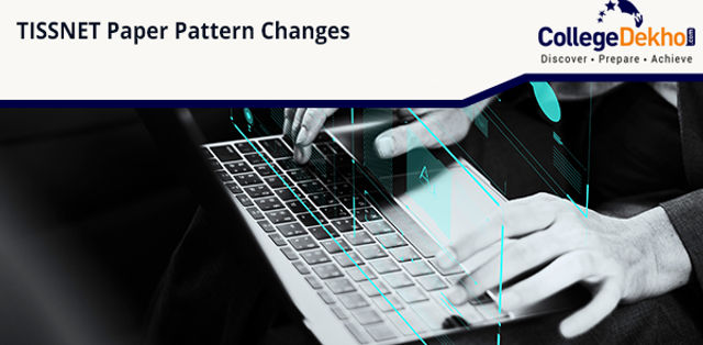 TISSNET Paper Pattern Changes Two Months Before Exam