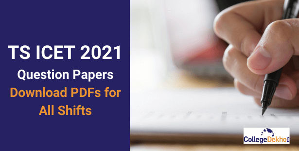 TS ICET 2021 Question Paper PDF - Download Memory-Based Question Paper for All Shifts Here