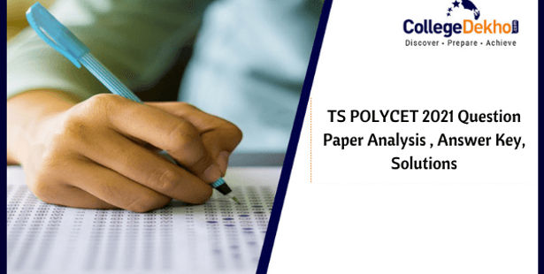 TS POLYCET 17th July 2021 Question Paper Analysis, Answer Key, Solutions