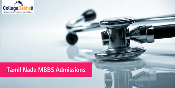 Tamil Nadu MBBS Admission 2021