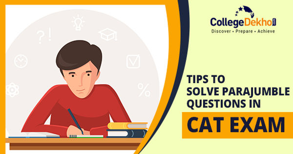 Tips to Solve Parajumble Questions in CAT