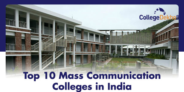 List of Top 10 Mass Communication Colleges in India