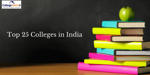 Top 25 Colleges in India as per NIRF Ranking 2021, 2020, 2019 & 2018