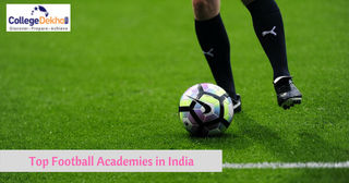 Dream to be a Football Player? Check Out These Top Football Academies in India