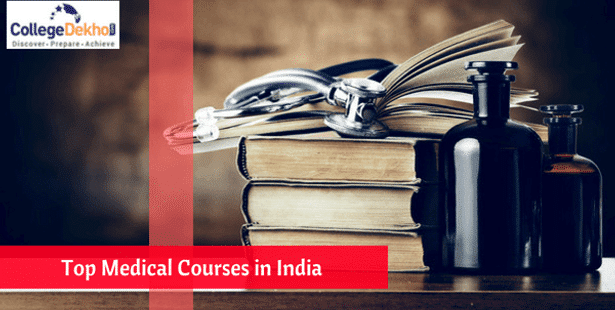 List of Medical Courses in India After 12th: Entrance Exam
