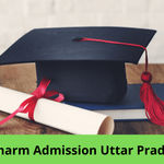 UP D.Pharm Admissions 2020