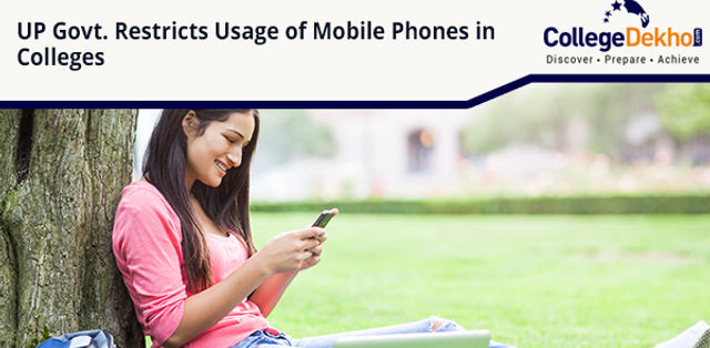 UP Government's Restrictions on Mobile Use in State Universities and Degree Colleges