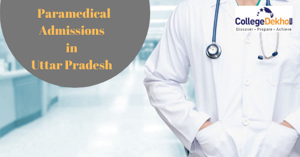 UP State Medical Faculty Paramedical Admission 2021