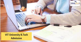 VIT University B.Tech Admission 2020