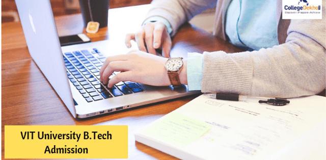 VIT University B.Tech Admission 2019