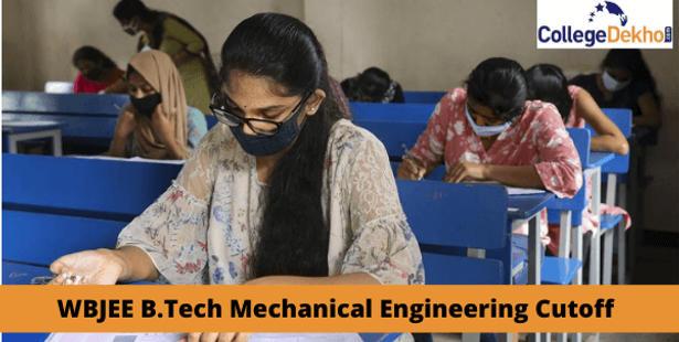 WBJEE B.Tech Mechanical Cutoff 2021