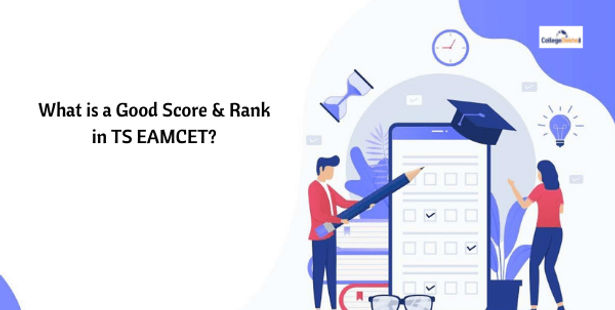 What is a Good Score & Rank in TS EAMCET 2021?