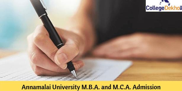 Annamalai University MBA and MCA Admission 2019: Eligibility