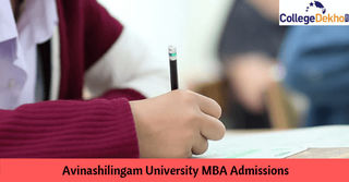 Avinashilingam University MBA Admissions 2019: Eligibility, Application Form, Dates & Selection Process