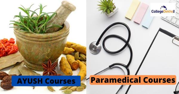 Paramedical Vs AYUSH Courses