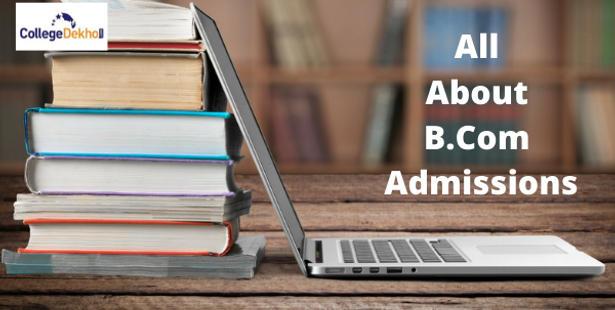 B.Com Admissions in India 2021