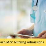 Chhattisgarh M.Sc Nursing Admissions 2020