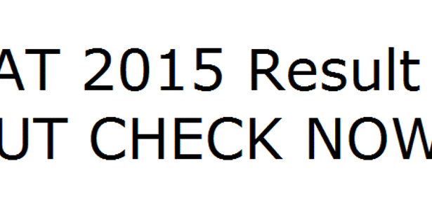 CAT 2015 Results Announced