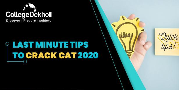 10 Last Minute Tips to Crack CAT