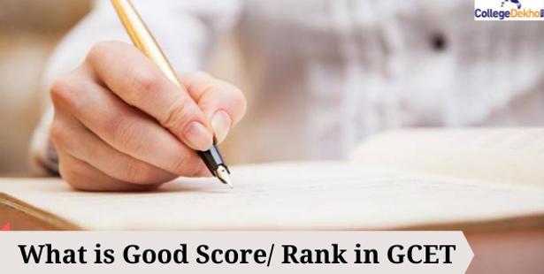 What is Good Score/ Rank in GCET 2021?