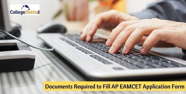 Documents Required to Fill AP EAMCET Application Form