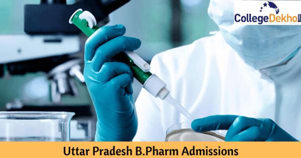 Uttar Pradesh B.Pharm Admission