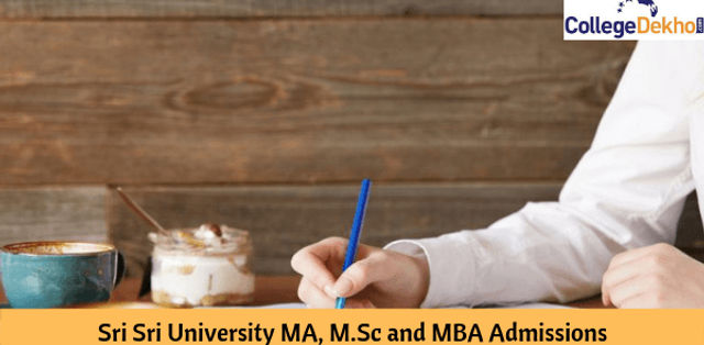 Sri Sri University MA, M.Sc and MBA Admissions 2020: Important Dates, Eligibility, Application