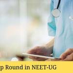 Mop Round in NEET-UG