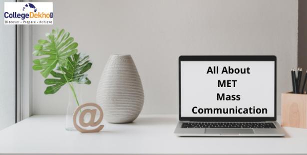 MET Mass Communication