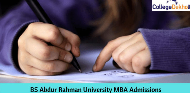 BS Abdur Rahman University MBA Admissions 2019: Eligibility, Application and Selection Process