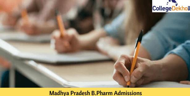 Madhya Pradesh B.Pharm Admissions